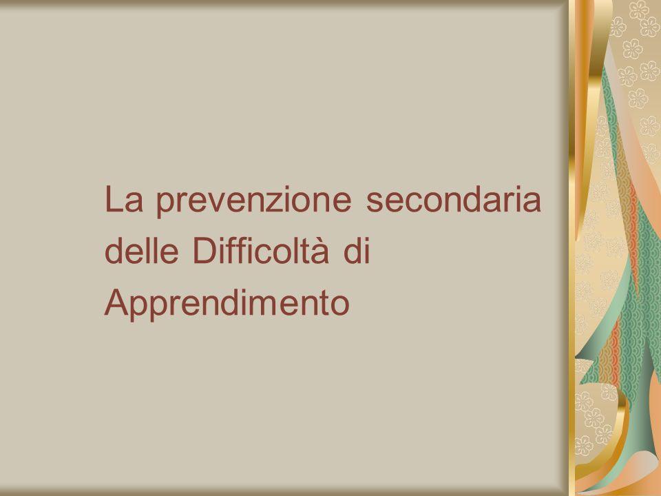 La prevenzione secondaria delle Difficoltà di Apprendimento