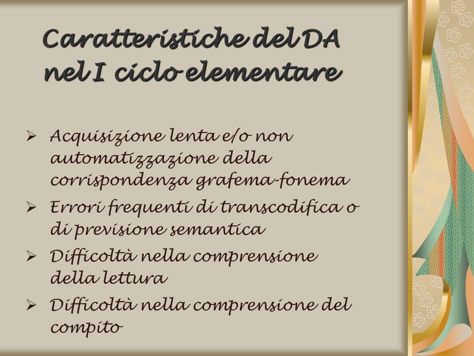 Caratteristiche del DA nel I ciclo elementare