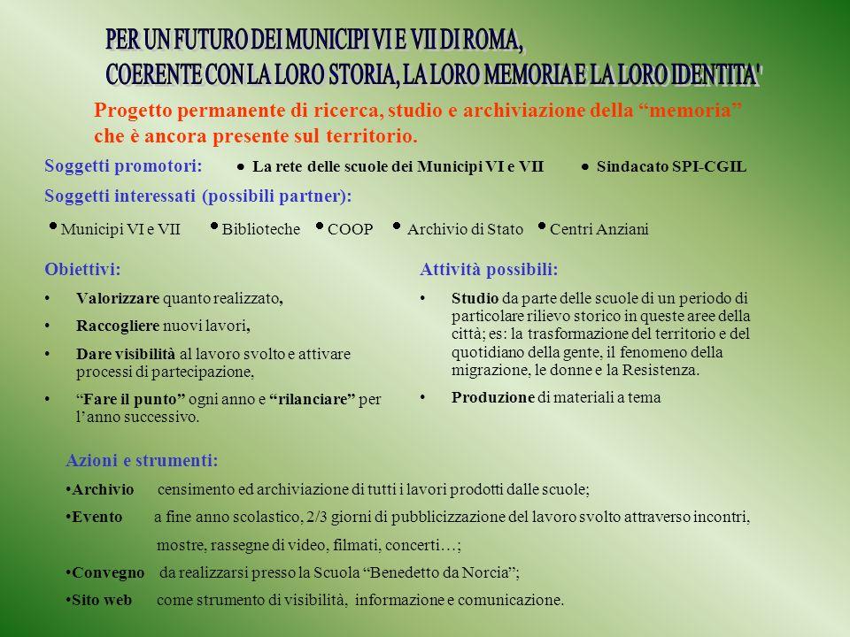 PER UN FUTURO DEI MUNICIPI VI E VII DI ROMA,
