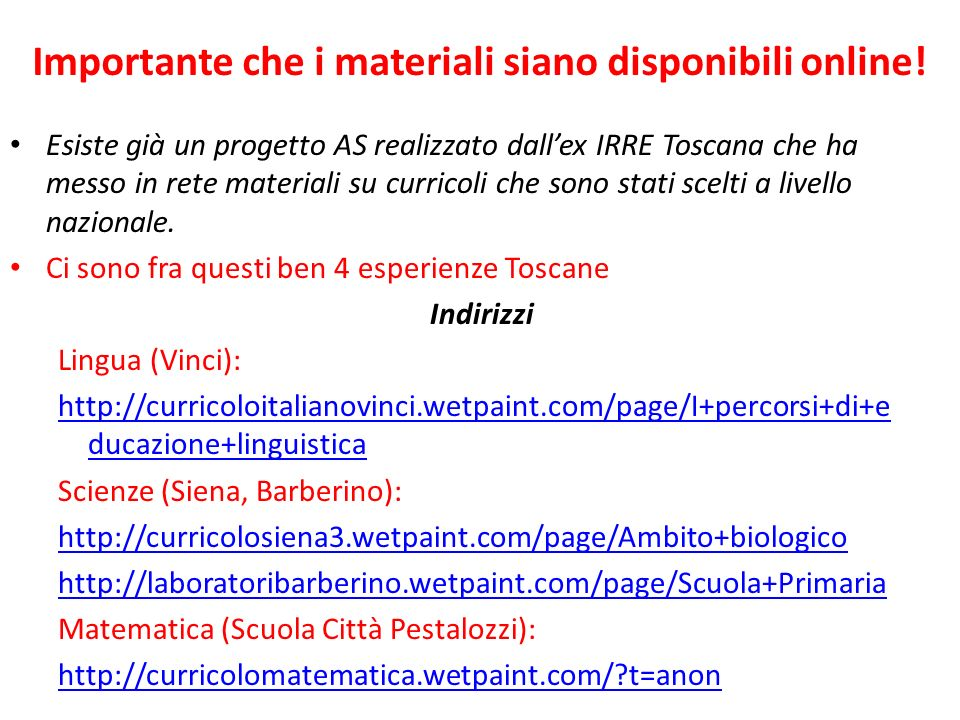 Importante che i materiali siano disponibili online!