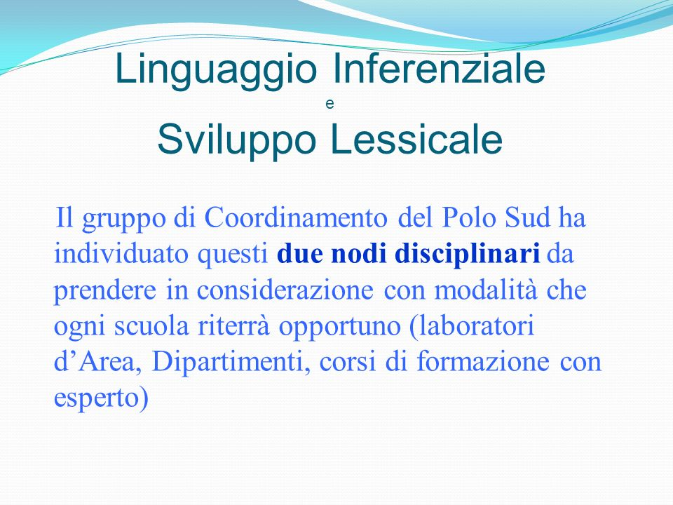 Linguaggio Inferenziale e Sviluppo Lessicale