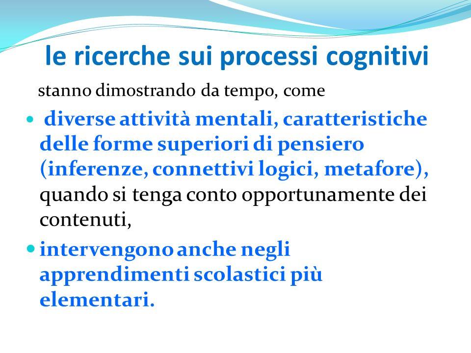 le ricerche sui processi cognitivi