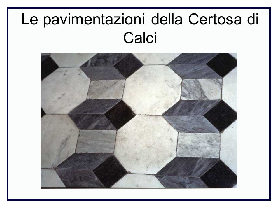 Le pavimentazioni della Certosa di Calci