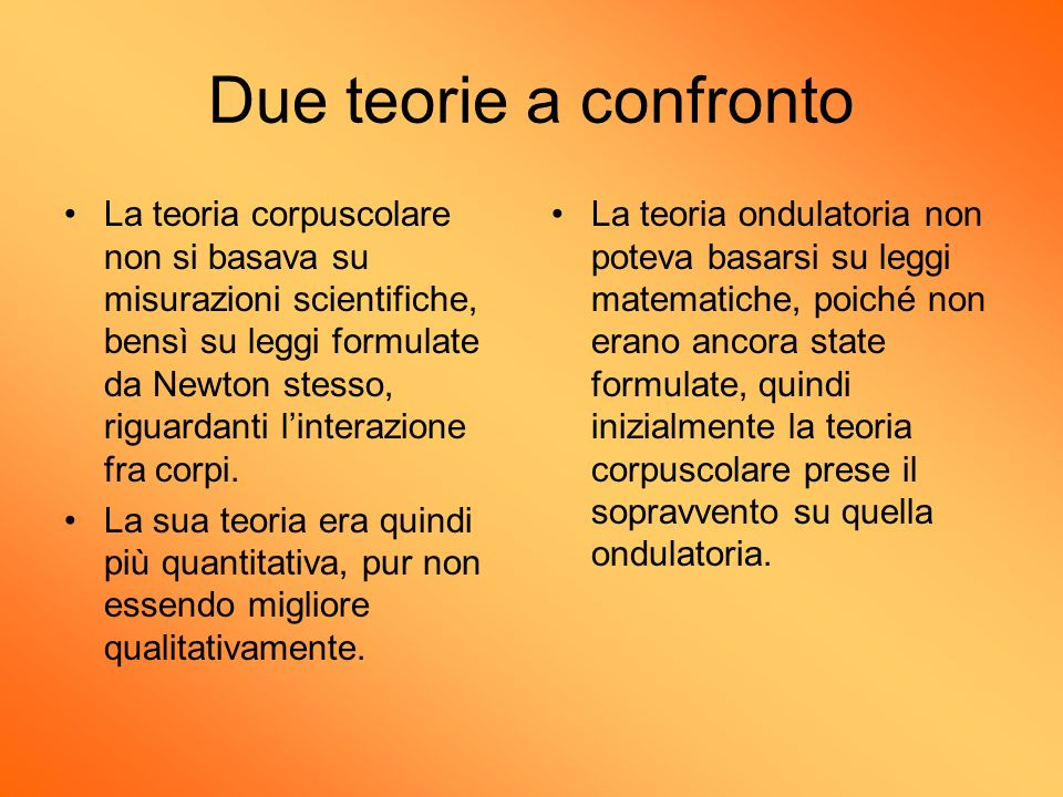 Due teorie a confronto