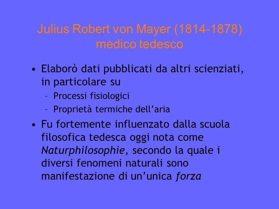 Julius Robert von Mayer (1814-1878) medico tedesco