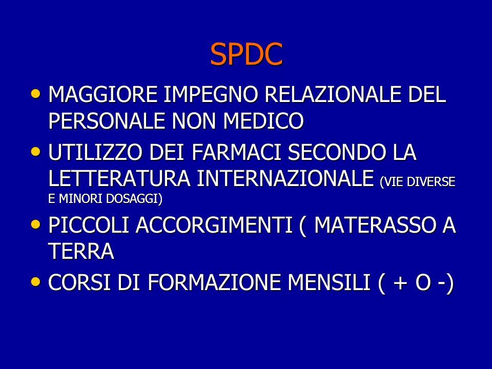 SPDC MAGGIORE IMPEGNO RELAZIONALE DEL PERSONALE NON MEDICO