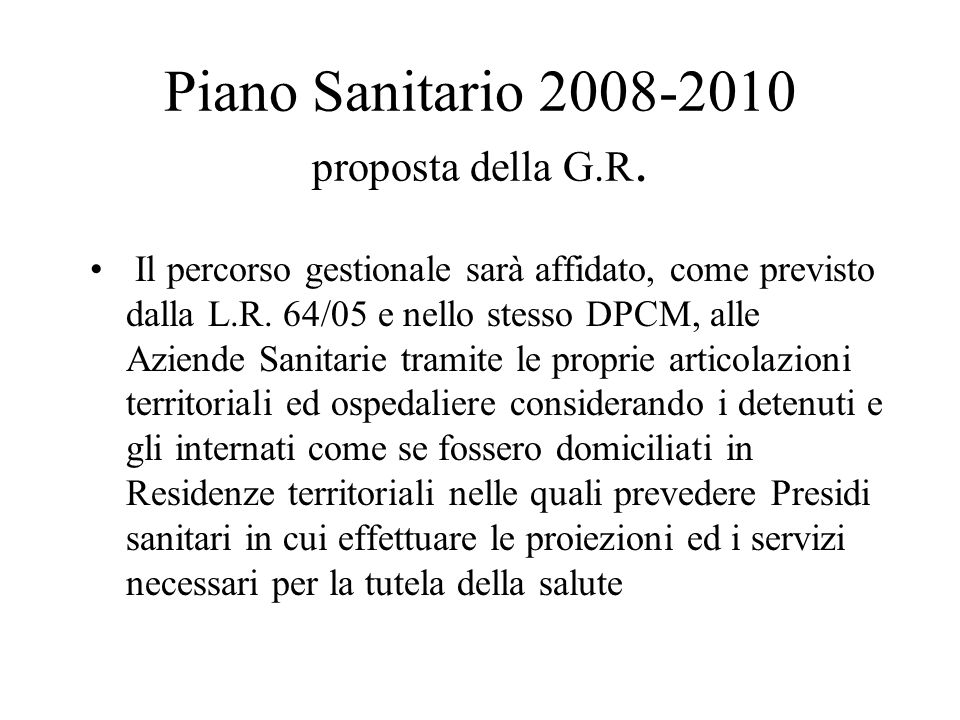 Piano Sanitario 2008-2010 proposta della G.R.