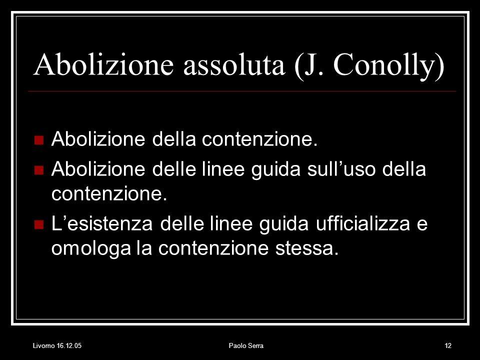 Abolizione assoluta (J. Conolly)