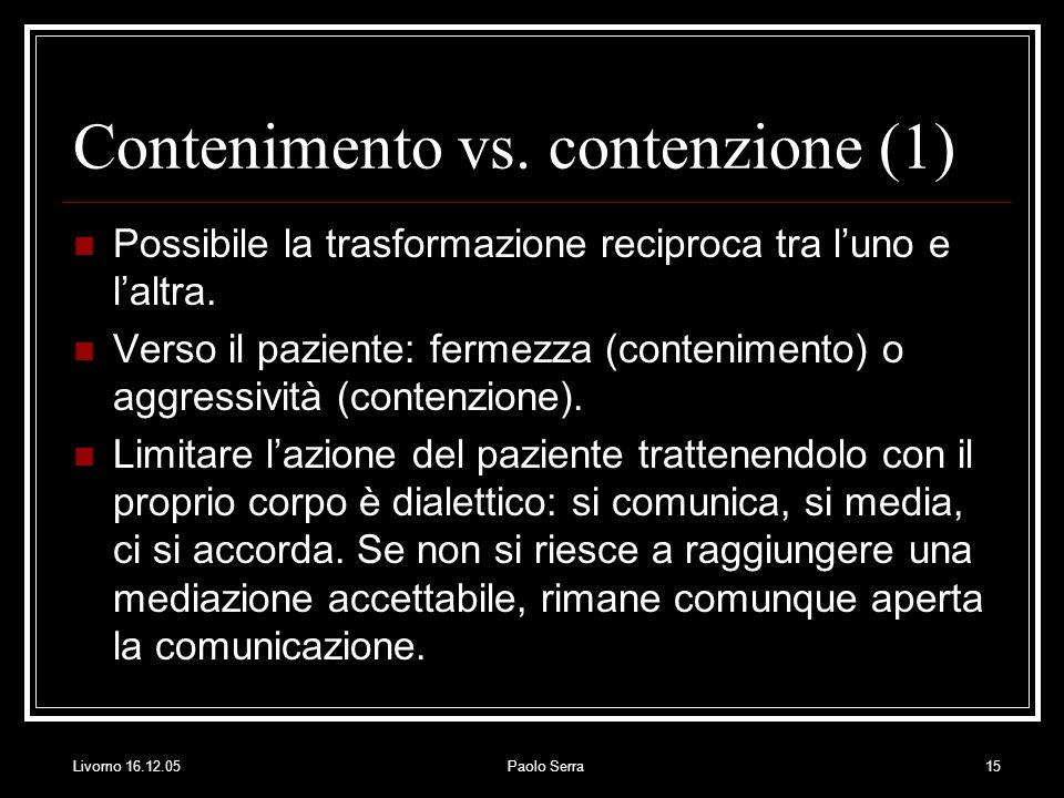 Contenimento vs. contenzione (1)