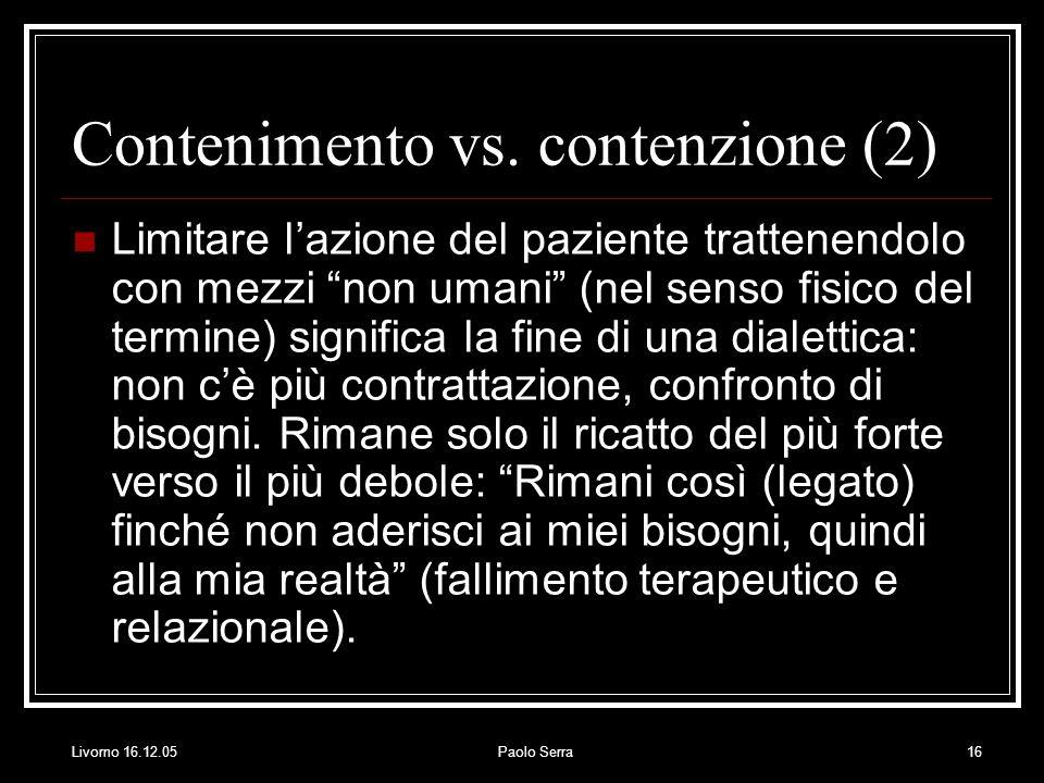 Contenimento vs. contenzione (2)