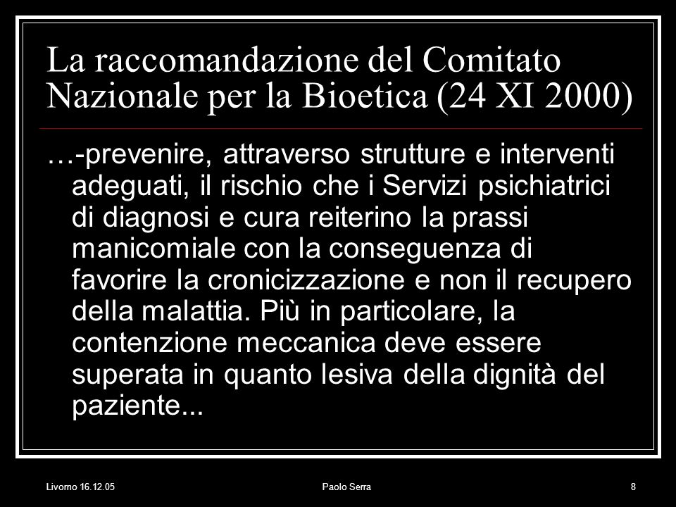 La raccomandazione del Comitato Nazionale per la Bioetica (24 XI 2000)