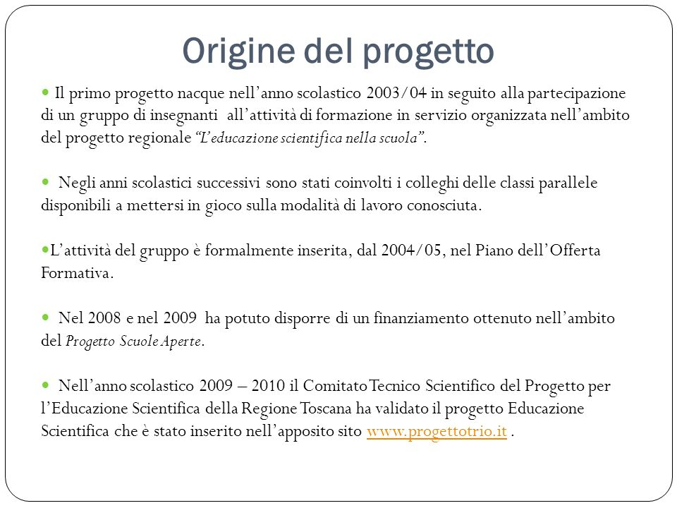 Origine del progetto