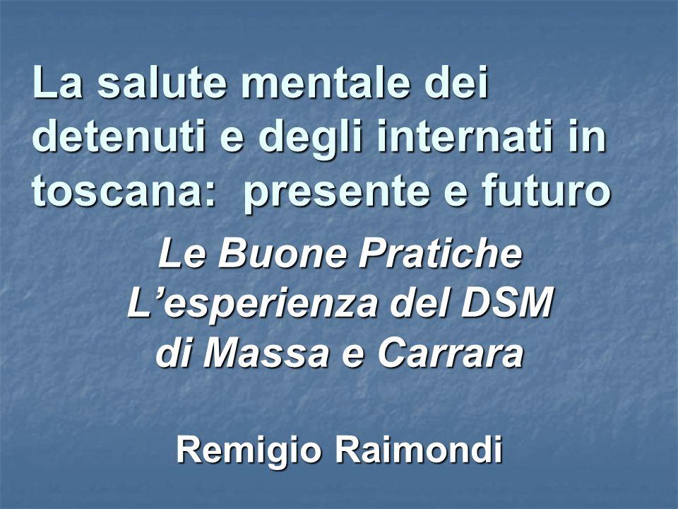 Le Buone Pratiche L'esperienza del DSM di Massa e Carrara