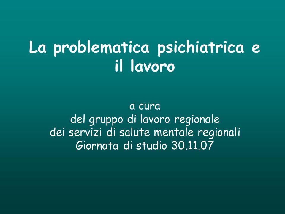 La problematica psichiatrica e il lavoro