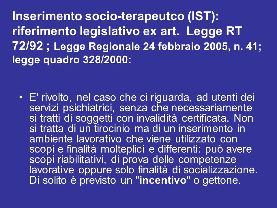Inserimento socio-terapeutco (IST): riferimento legislativo ex art
