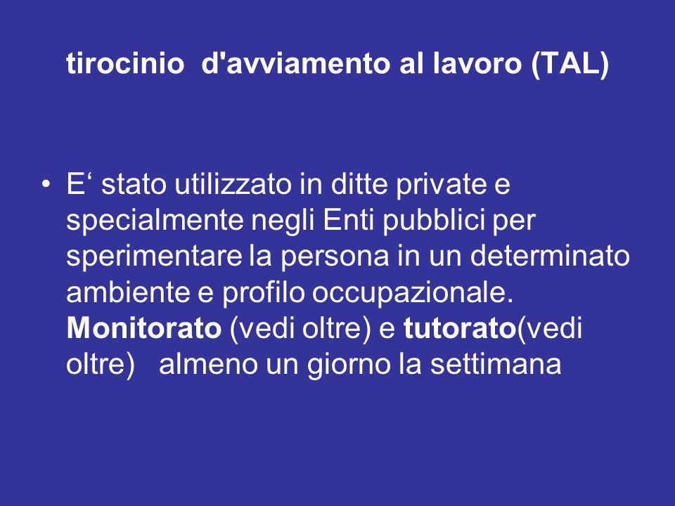 tirocinio d avviamento al lavoro (TAL)