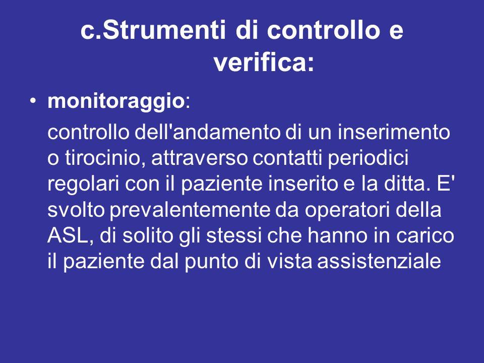 c.Strumenti di controllo e verifica: