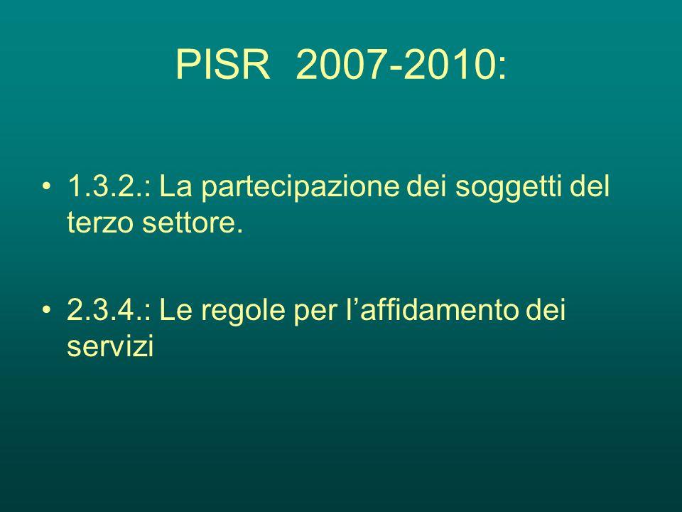 PISR 2007-2010:1.3.2.: La partecipazione dei soggetti del terzo settore.