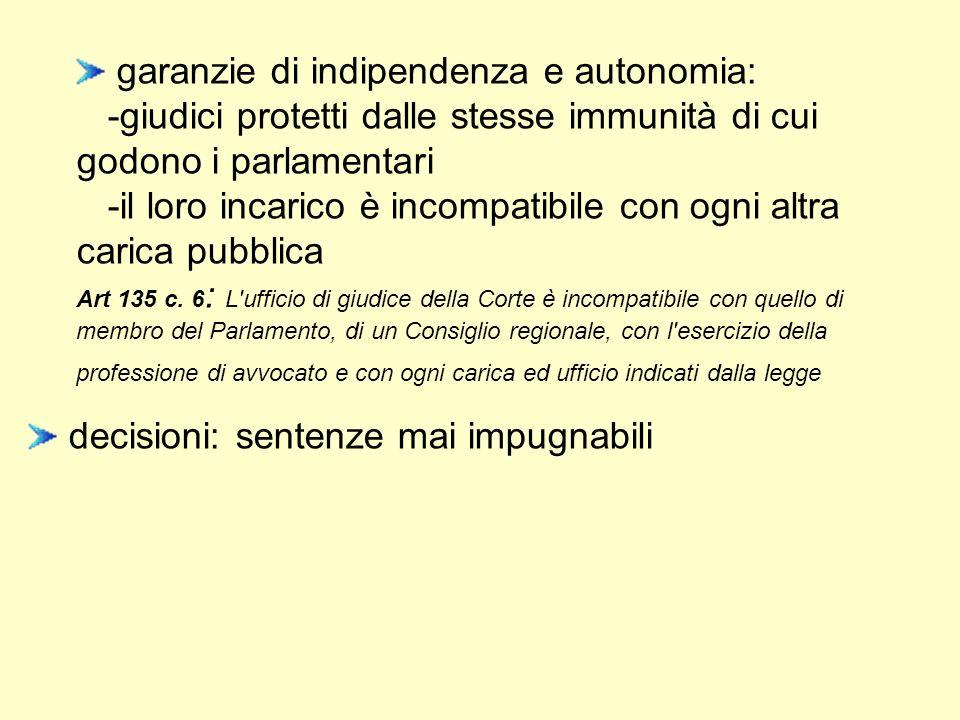 garanzie di indipendenza e autonomia: