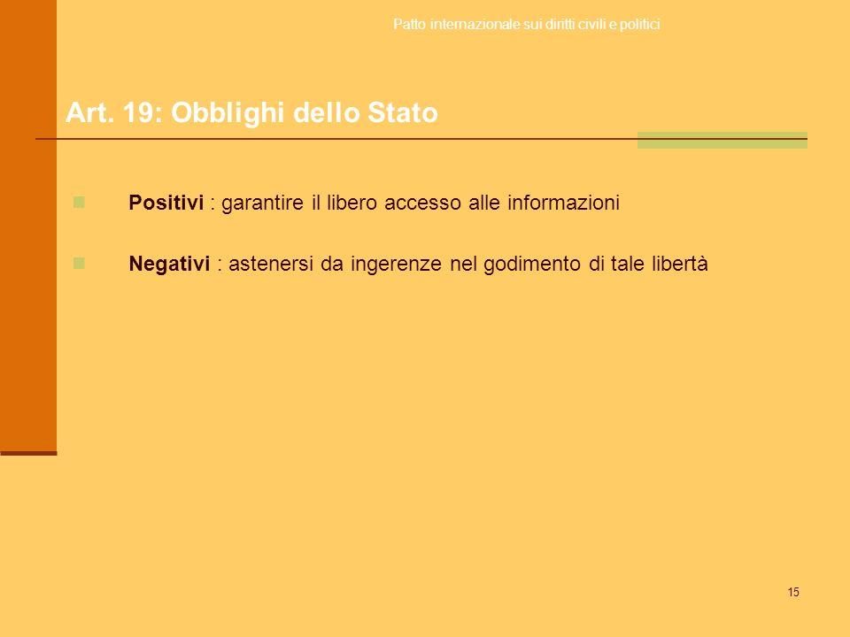 Art. 19: Obblighi dello Stato