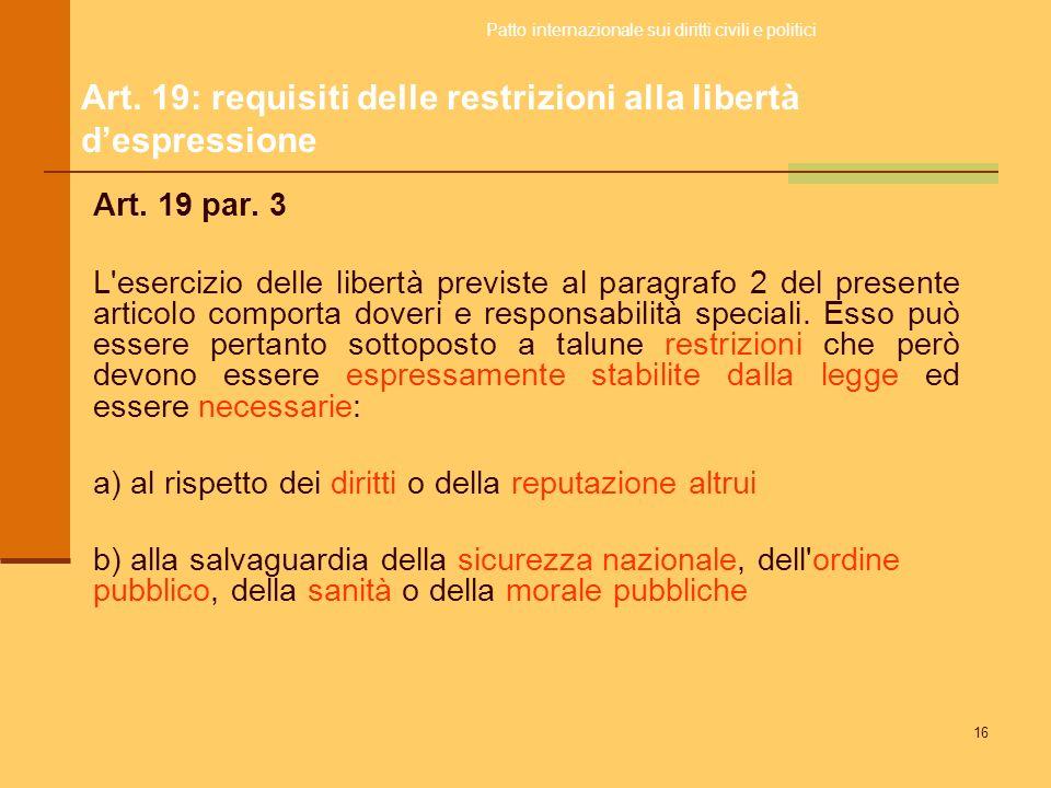 Art. 19: requisiti delle restrizioni alla libertà d'espressione