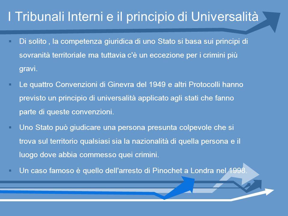 I Tribunali Interni e il principio di Universalità