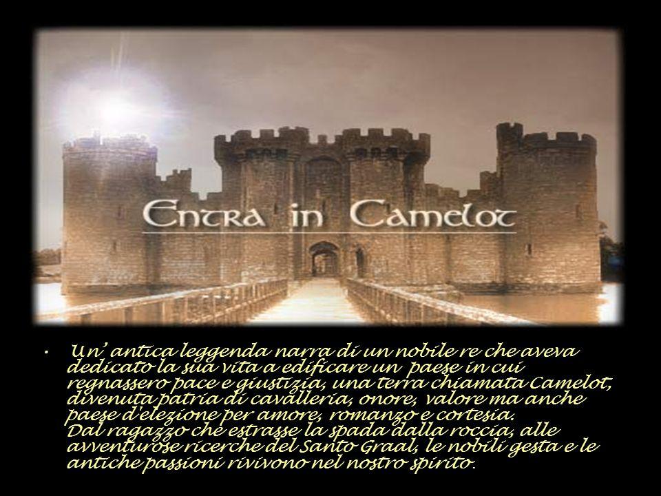 Un' antica leggenda narra di un nobile re che aveva dedicato la sua vita a edificare un paese in cui regnassero pace e giustizia, una terra chiamata Camelot, divenuta patria di cavalleria, onore, valore ma anche paese d elezione per amore, romanzo e cortesia.