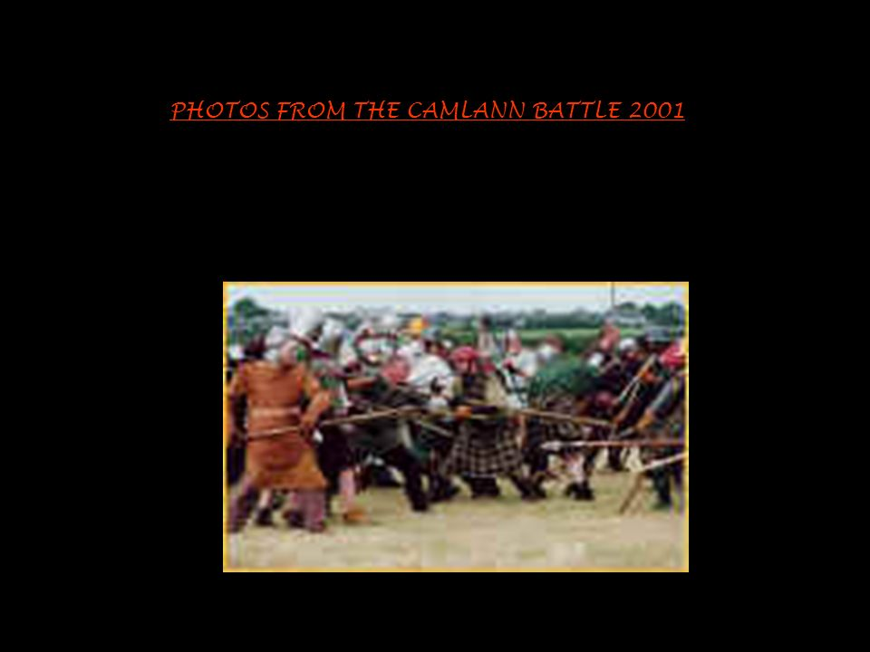 PHOTOS FROM THE CAMLANN BATTLE 2001