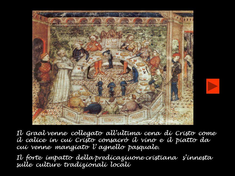 Il Graal venne collegato all'ultima cena di Cristo come il calice in cui Cristo consacrò il vino e il piatto da cui venne mangiato l' agnello pasquale.