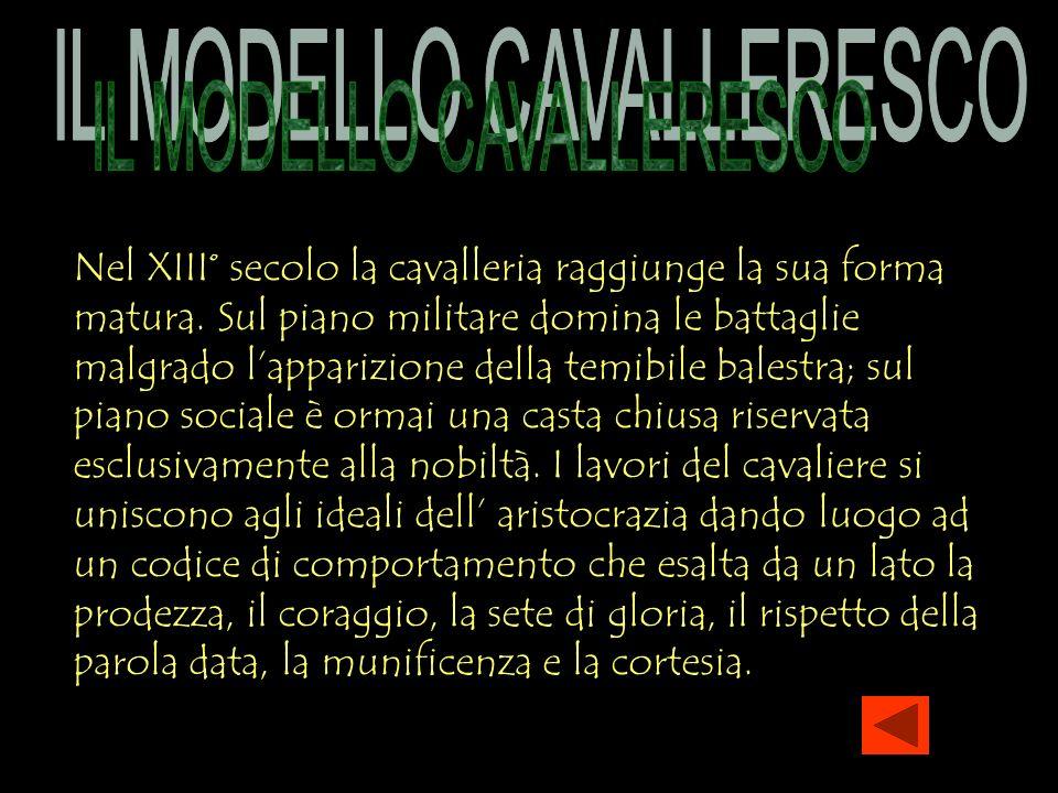 IL MODELLO CAVALLERESCO