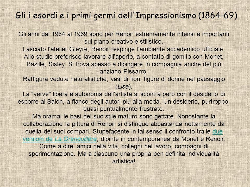 Gli i esordi e i primi germi dell Impressionismo (1864-69)