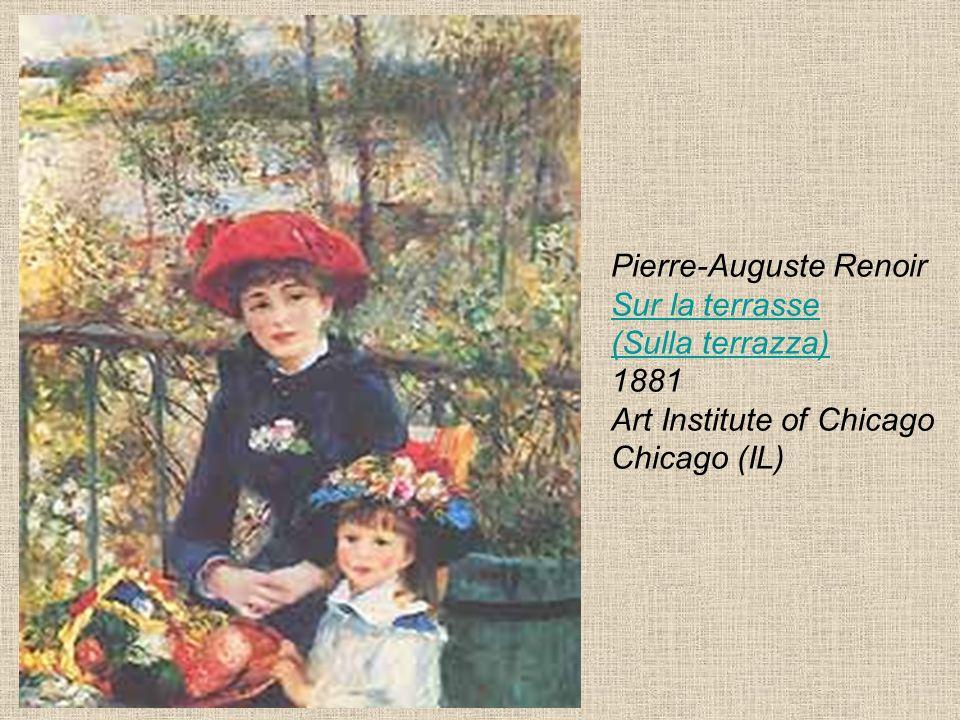 Pierre-Auguste Renoir Sur la terrasse (Sulla terrazza) 1881 Art Institute of Chicago Chicago (IL)