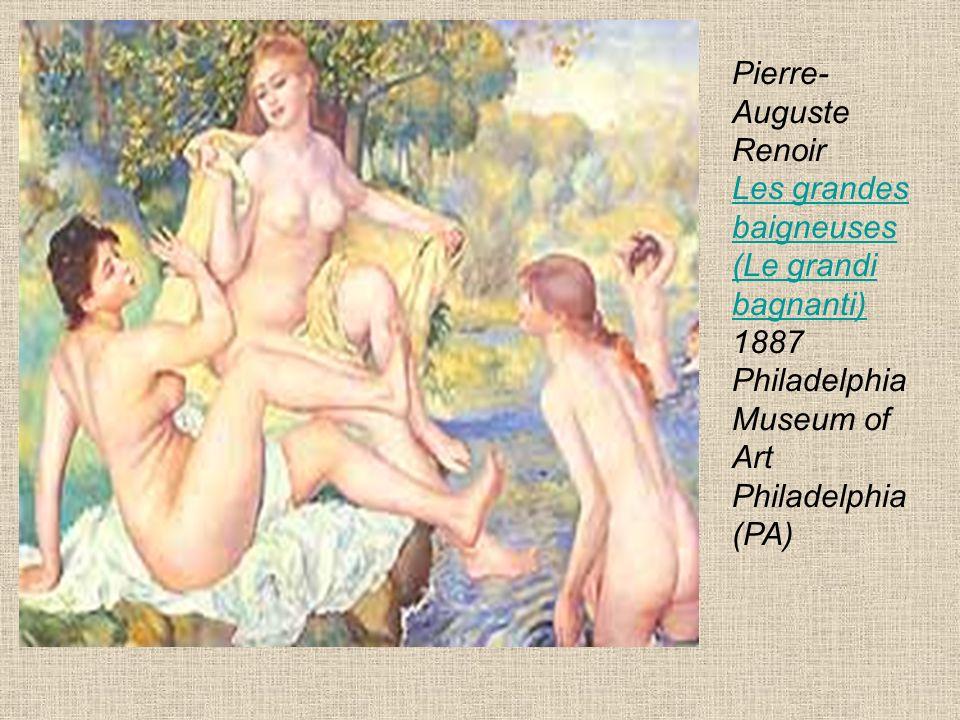 Pierre-Auguste Renoir Les grandes baigneuses (Le grandi bagnanti) 1887 Philadelphia Museum of Art Philadelphia (PA)