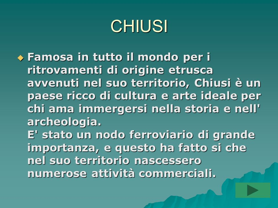CHIUSI
