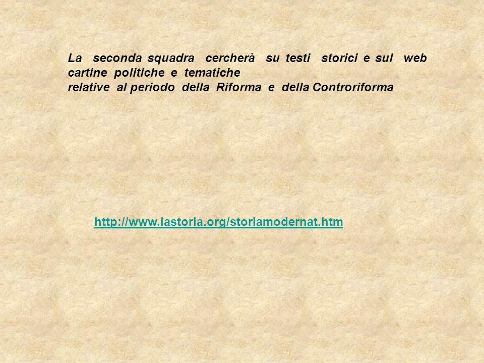 La seconda squadra cercherà su testi storici e sul web cartine politiche e tematiche