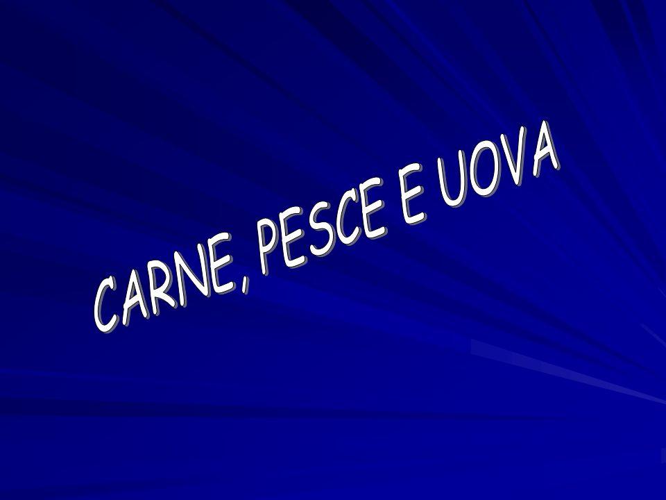 CARNE, PESCE E UOVA