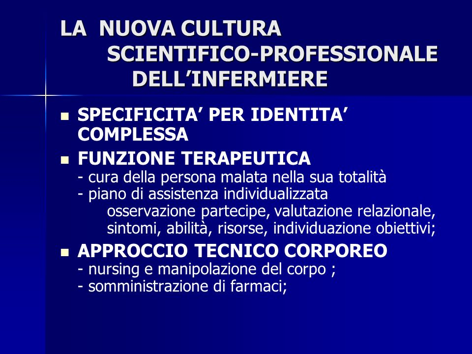 LA NUOVA CULTURA SCIENTIFICO-PROFESSIONALE DELL'INFERMIERE