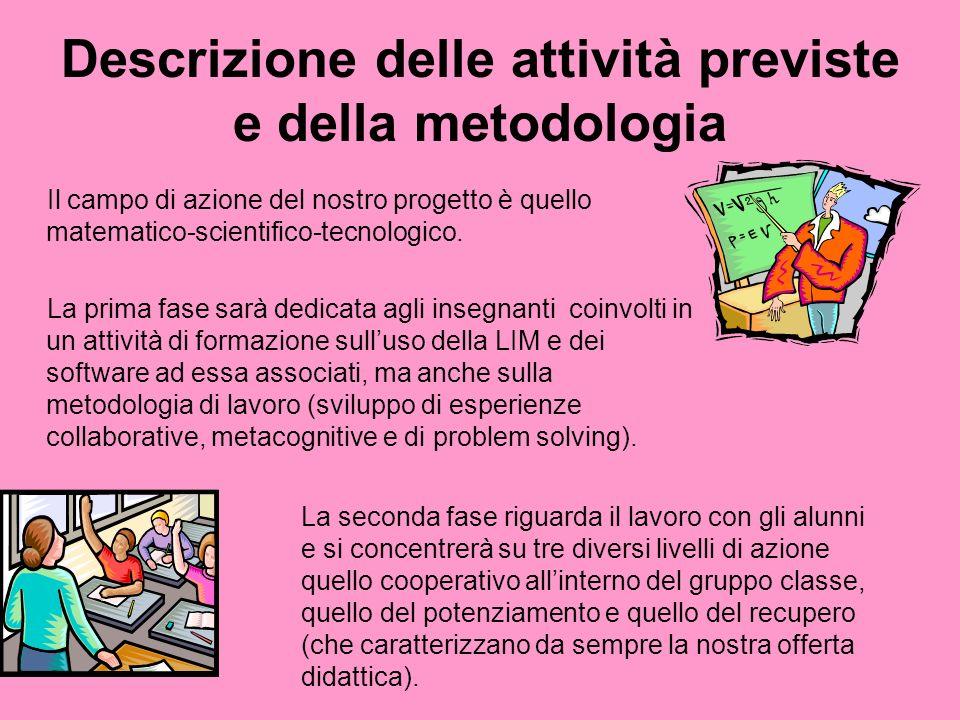 Descrizione delle attività previste e della metodologia