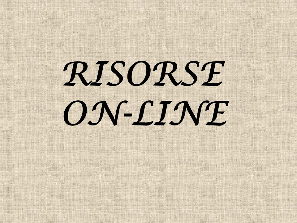 RISORSE ON-LINE
