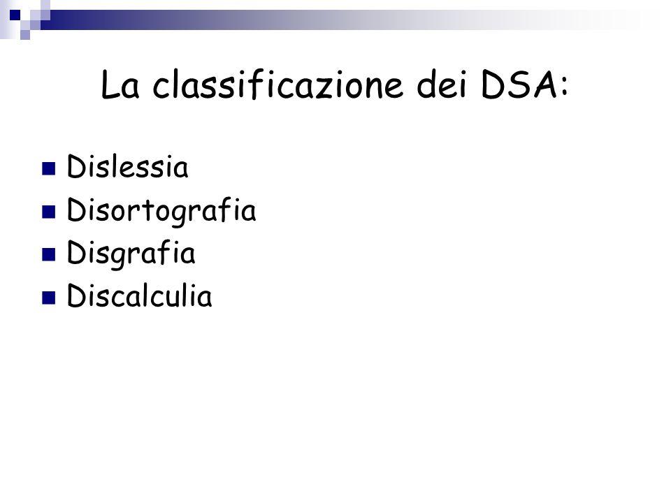 La classificazione dei DSA:
