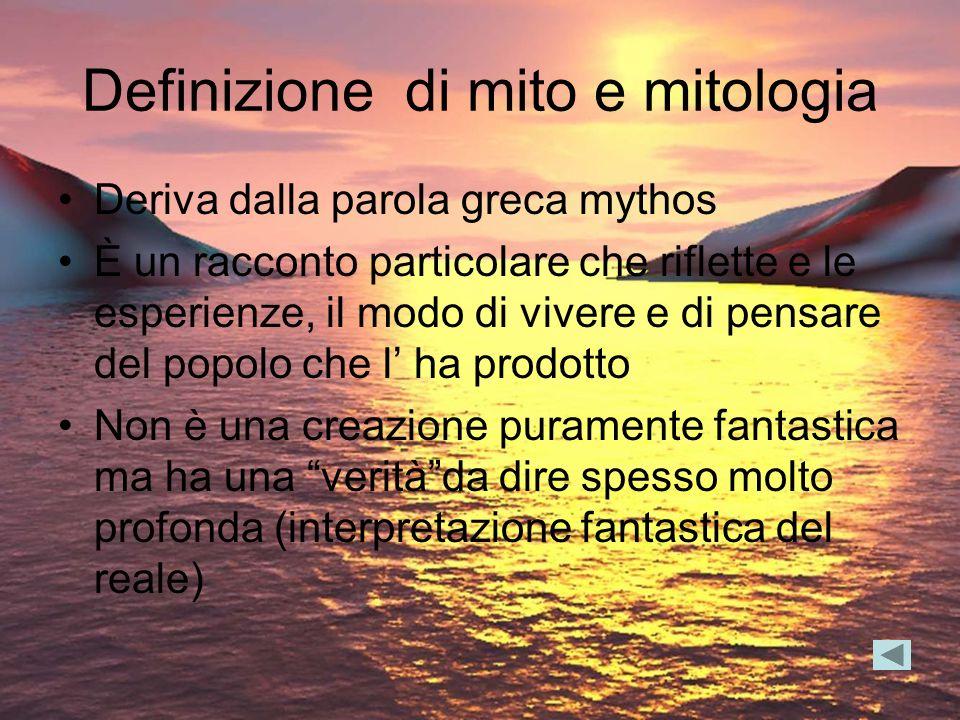 Definizione di mito e mitologia
