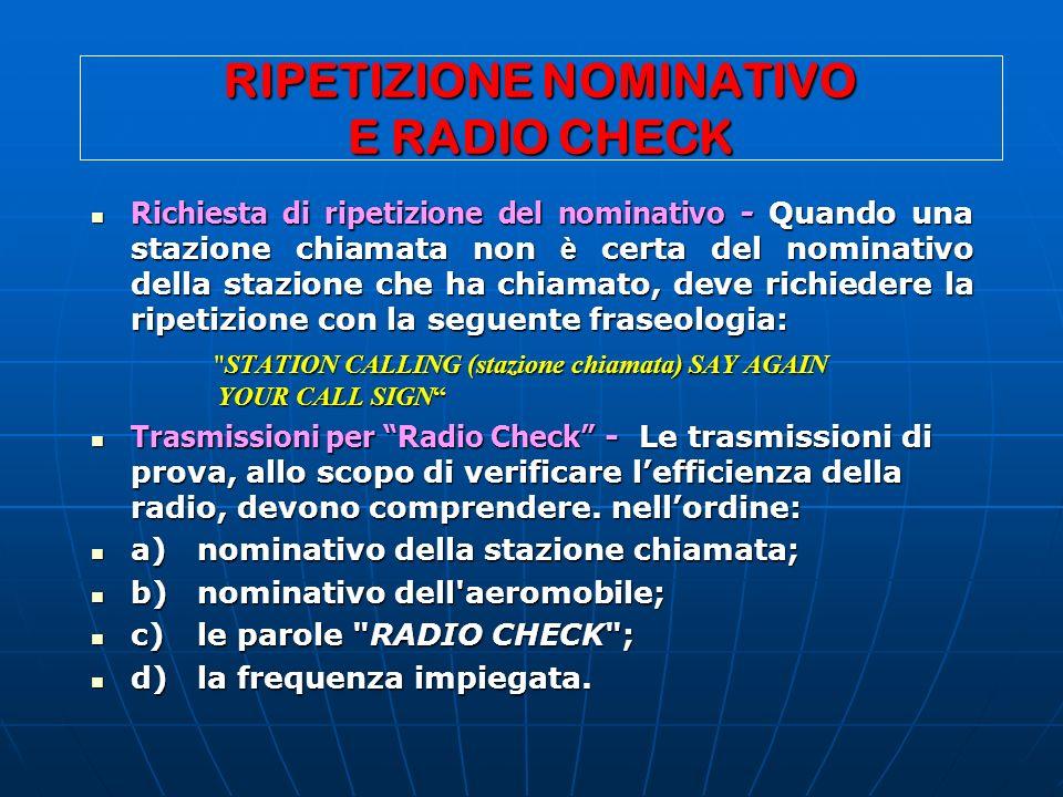 RIPETIZIONE NOMINATIVO E RADIO CHECK