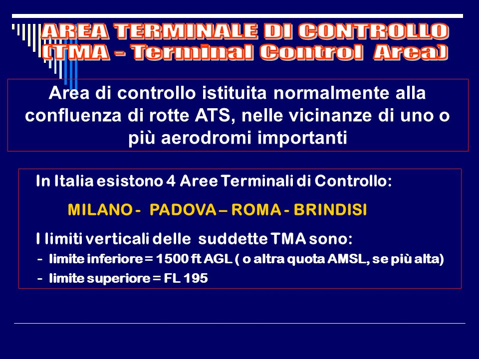 AREA TERMINALE DI CONTROLLO (TMA - Terminal Control Area)