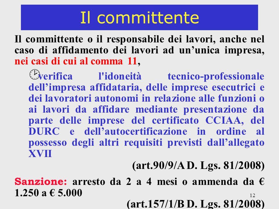 Il committente (art.90/9/A D. Lgs. 81/2008)