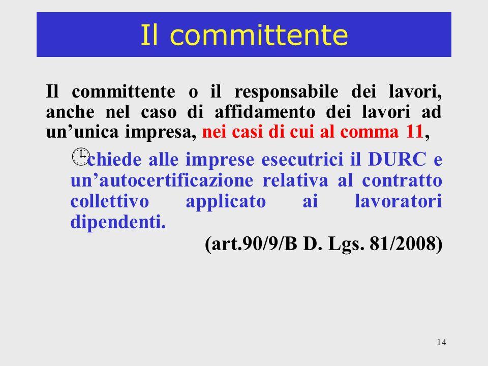 Il committente (art.90/9/B D. Lgs. 81/2008)