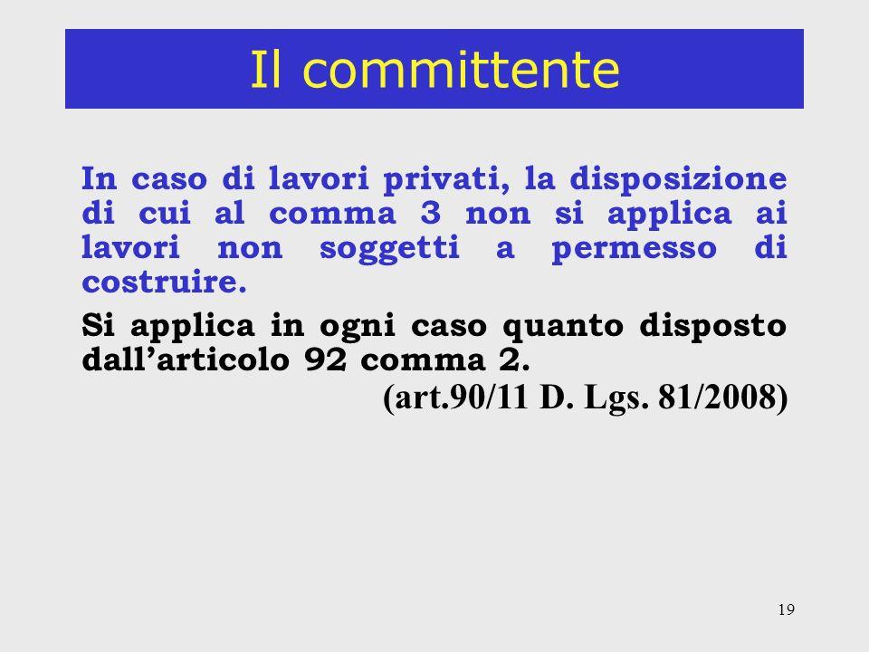 Il committente (art.90/11 D. Lgs. 81/2008)