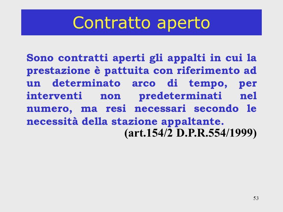 Contratto aperto (art.154/2 D.P.R.554/1999)