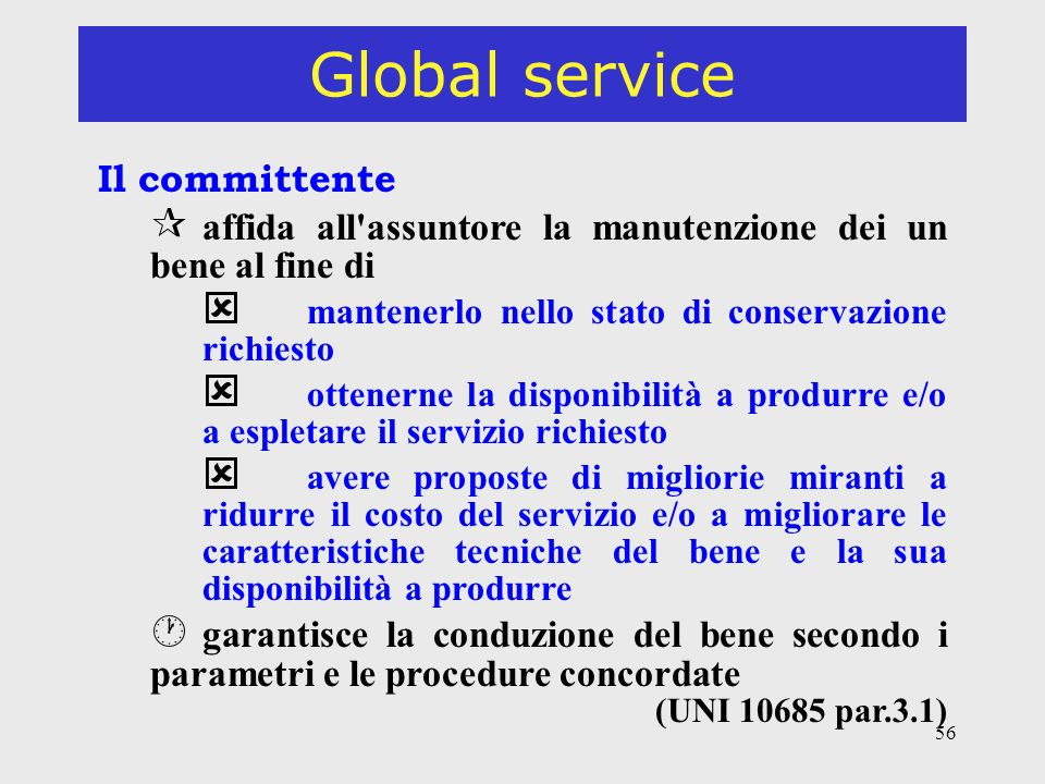 Global service Il committente