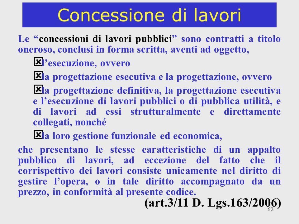 Concessione di lavori (art.3/11 D. Lgs.163/2006)