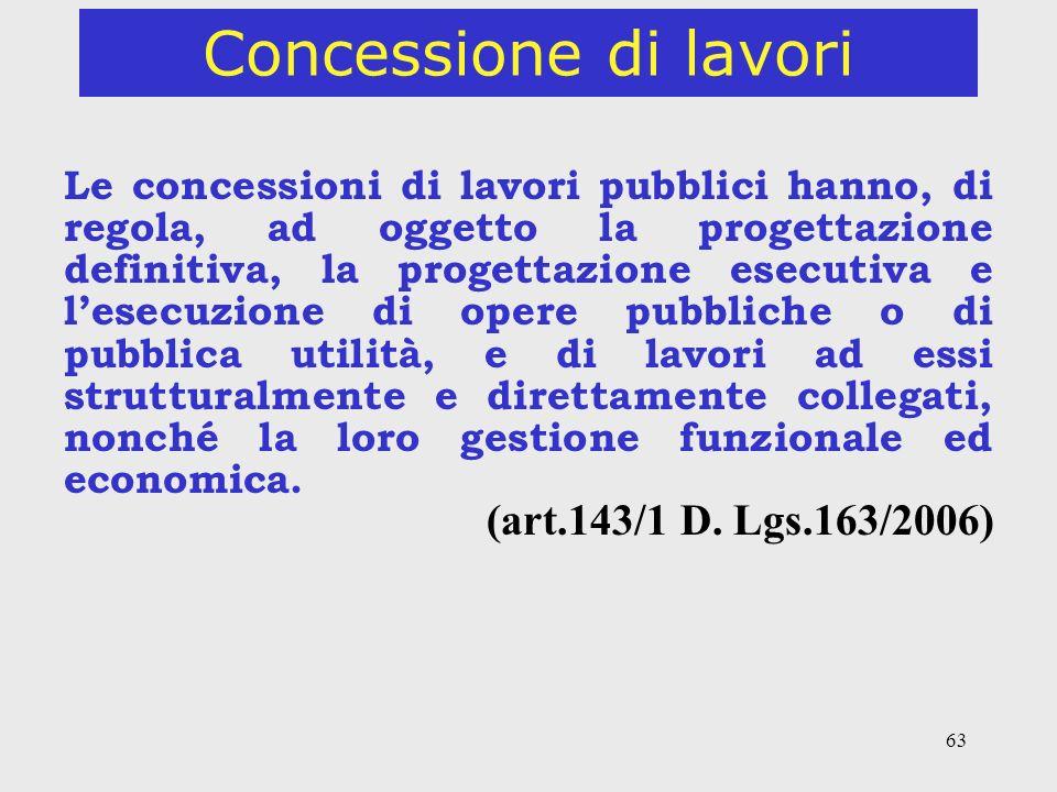 Concessione di lavori (art.143/1 D. Lgs.163/2006)